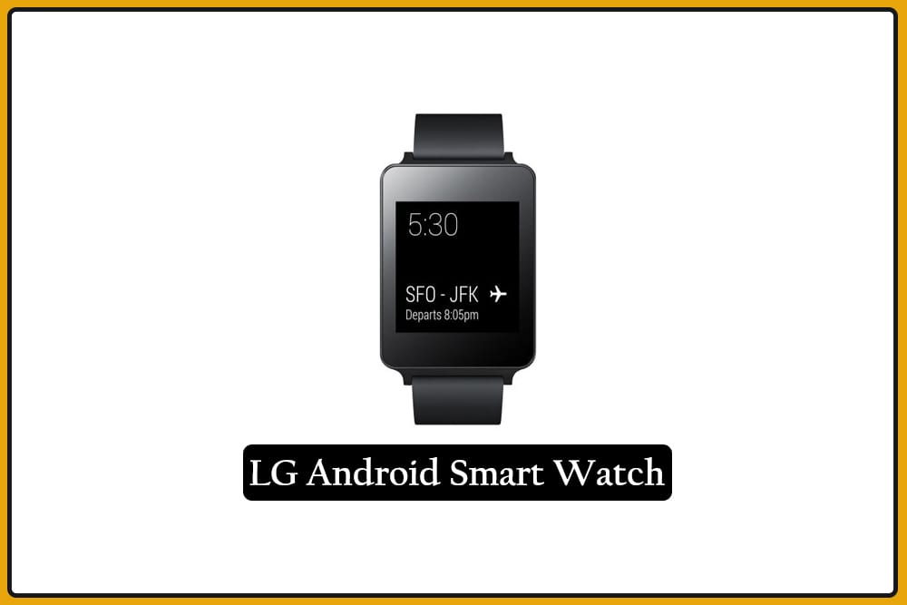 LG Android Smart Watch
