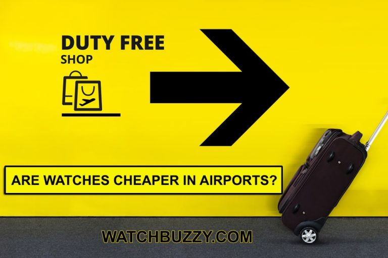Are Watches Cheaper in Airports