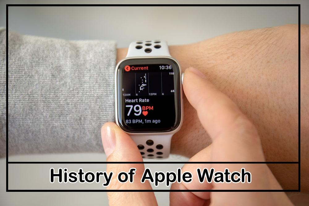 History of Apple Watch