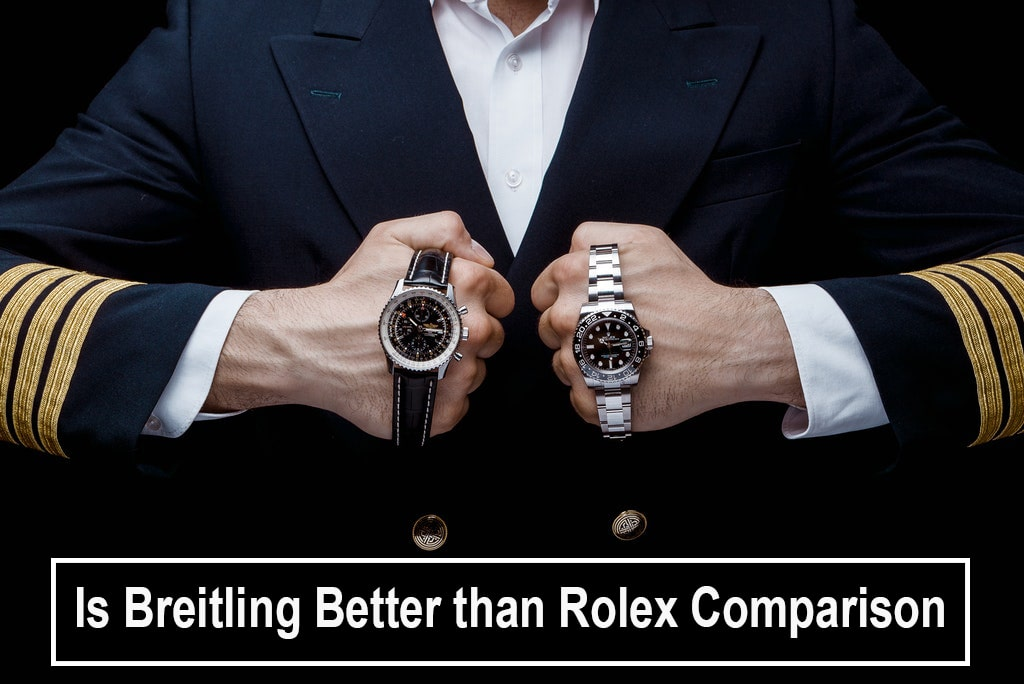 Is Breitling Better than Rolex Comparison